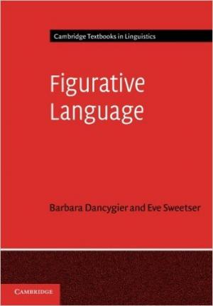 "Dancygier & Sweetser, ""Figurative Language"" (2014)"