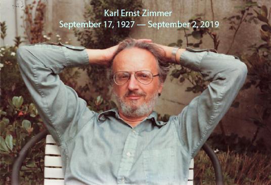 Karl Ernst Zimmer, September 17, 1927 — September 2, 2019